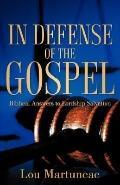 In Defense of the Gospel