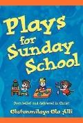 Plays for Sunday School