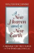 New Heaven And a New Earth
