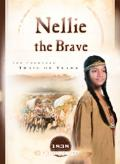 Nellie the Brave The Cherokee Trail of Tears