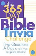 365-Day Bible Trivia Challenge Five Questions a Day to Test Your Scripture Smarts!