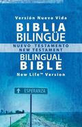 Biblia Blingue - Bilingual Bible Nuevo Testamento - New Testament, New Life Version