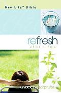 Refresh (For Life) Bible New Life Version