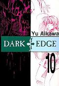Dark Edge, Volume 10