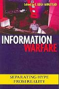Information Warfare Separating Hype from Reality
