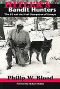 Hitler's Bandit Hunters