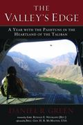 Valley's Edge : A Year with the Pashtuns in the Heartland of the Taliban