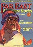Far East Adventure Stories - 10/30: Adventure House Presents: