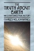 Truth About Earth An Extraterrestrial History