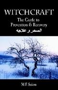 Witchcraft The Guide to Prevention And Recovery