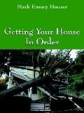 Getting Your House in Order For People With Homeowners Insurance