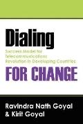 Dialing for Change Success Model for Telecommunications Revolution in Developing Countries