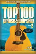 Top 100 Praise and Worship Guitar Sheet Book, Vol. 2