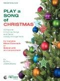 Play A Song Of Christmas - 35 Favorite Christmas Songs and Carols In Easy Arrangements (Viol...