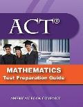 ACT® Mathematics Test Preparation Guide