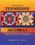 Passing the Tennessee Algebra I End-of-Course Assessment