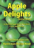 Apple Delights Cookbook, Christian Edition : Christian Cookbook Delights Series