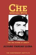 Che Guevara Myth and the Future of Liberty