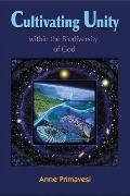 Cultivating Unity : Within the Biodiversity of God