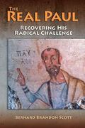 Real Paul : Recovering His Radical Voice