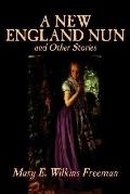 New England Nun and Other Stories