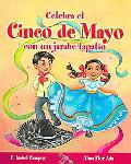 Celebra Cinco De Mayo Con Un Jarabe Tapatio / Celebrate Cinco De Mayo With the Mexican Hat D...