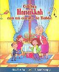 Celebra Hanukkah Con Un Cuento De Bubbe/ Celebrate Hanukkah With Bubbe's Tales