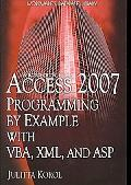 Access 2007 Programming by Example with VBA, XML, and ASP