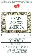 Craps Across America A Boomers Guide to the Gaming Life