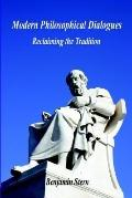 Modern Philosophical Dialogues Reclaiming the Tradition