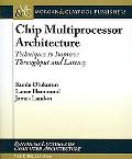 Cmp Architectures A Case Study Approach