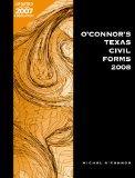 O'Connor's Texas Civil Forms w/CD 2008