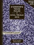 O'Connor's Texas Rules * Civil Trials 2012