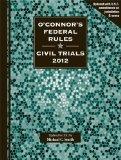 O'Connor's Federal Rules * Civil Trials 2012