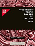 O'Connor's Texas Causes of Action 2016