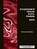 O'Connor's Texas Civil Forms 2016