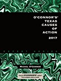 O'Connor's Texas Causes of Action 2017