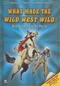 What Made the Wild West Wild