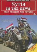 Syria in the News Past, Present, And Future