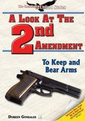 Look at the Second Amendment To Keep and Bear Arms