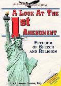 A Look at the First Amendment: Freedom of Speech and Religion