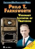 Philo T. Farnsworth Visionary Inventor of Television