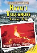 Hawai'i Volcanoes National Park: Adventure, Explore, Discover