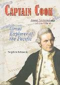 Captain Cook: Great Explorer of the Pacific (Great Explorers of the World)
