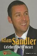 Adam Sandler : Celebrity with Heart