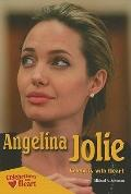 Angelina Jolie : Celebrity with Heart