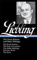 A. J. Leibling: The Sweet Science and Other Writings