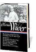 Thorton Wilder: The Bridge of San Luis Rey and Other Stories