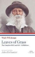 Walt Whitman : Leaves of Grass - The Complete 1855 and 1891-92
