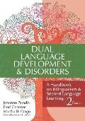 Dual Language Development and Disorders : A Handbook on Bilingualism and Second Language Lea...